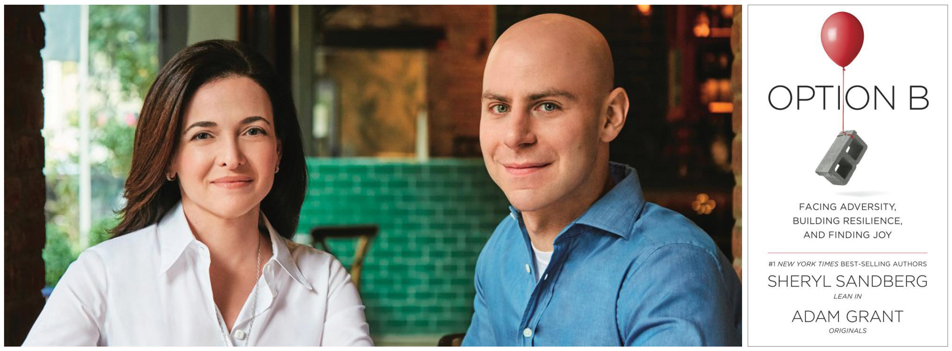 A Q&A with Sheryl Sandberg and Adam Grant about Option B